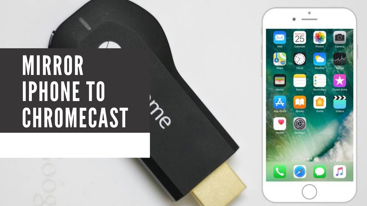 Mirror your iPhone or iPad on any Chromecast - YouTube