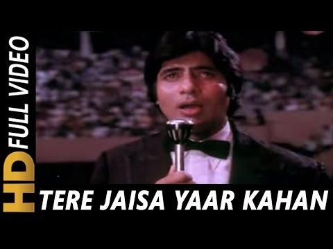 Tere Jaisa Yaar Kahan | Kishore Kumar |...