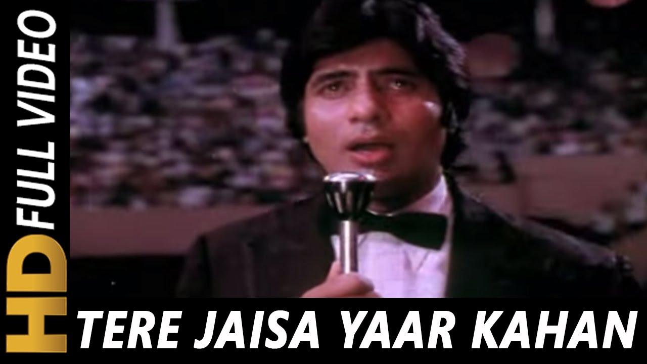 Tere Jaisa Yaar Kahan Kishore Kumar Yaarana 1981 Songs Amitabh