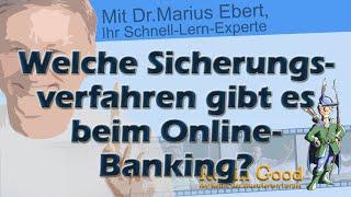 Welche Sicherungsverfahren gibt es beim Online Banking?