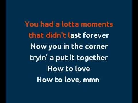 'How To Love'   Lil' Wayne Karaoke Lyrics