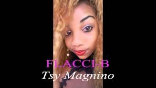 FLACCI B-tsy magnino