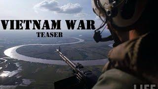 Вьетнамская война (тизер) | Vietnam war (teaser)