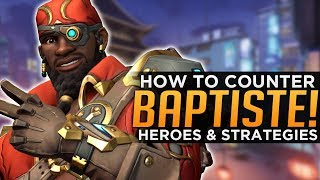 Overwatch: How To COUNTER Baptiste! - Heroes & Strategies