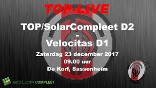 TOP/SolarCompleet D2 - Velocitas D1, zaterdag 23 december 2017