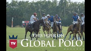 This Week on Global Polo TV: May 11-15