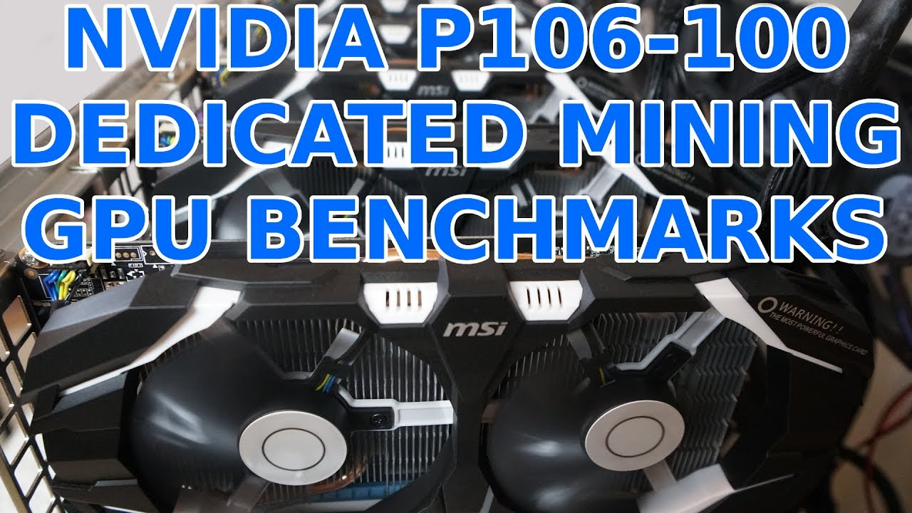 Nvidia P106-100 Dedicated Mining GPU MSI & Galaxy Unboxing & Benchmarks  Ethereum & Zcash