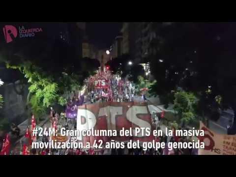 #24M: Gran columna del PTS en la masiva movilización a 42 años del golpe genocida