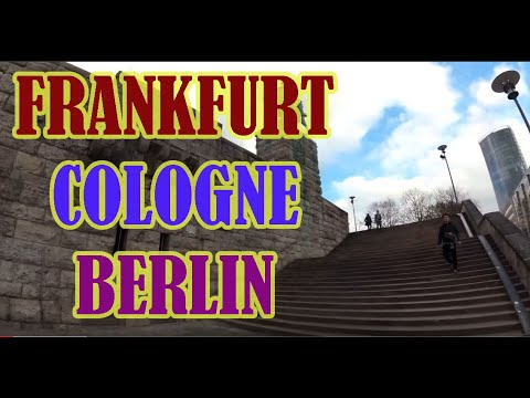 Europe Best Trip  The Exotics Frankfurt   Koln   Berlin