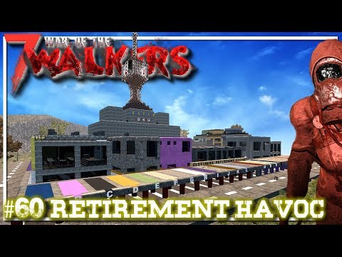 Retirement Havoc | WOTW MOD | 7 Days To...