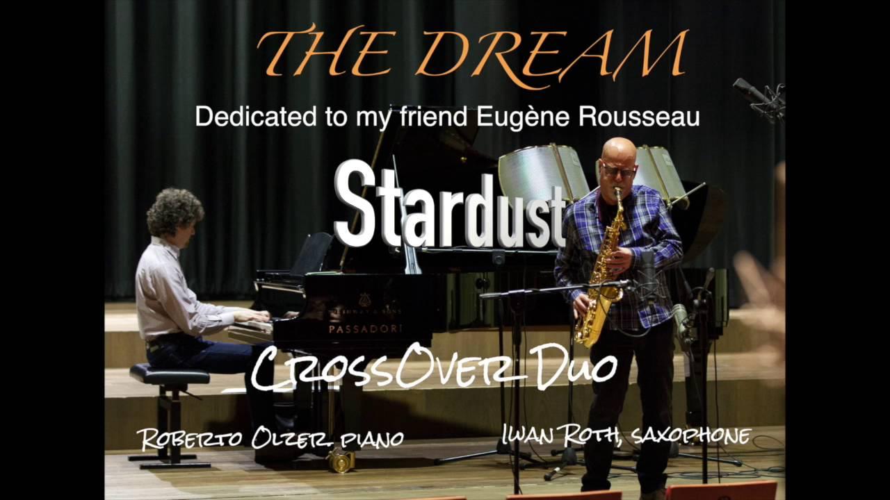 Stardust, by Hoagy Carmichael ; Iwan Roth, saxophone ...