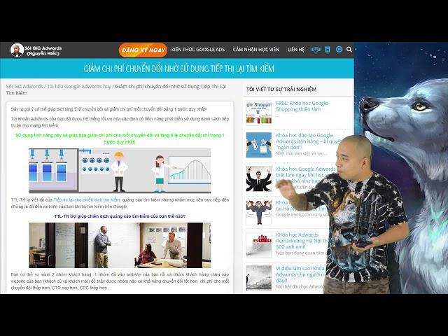 [Sói Già AdWords – Nguyễn Hiển] Tiếp thị lại tìm kiếm Google Ads làm giảm chi phí chuyển đổi.
