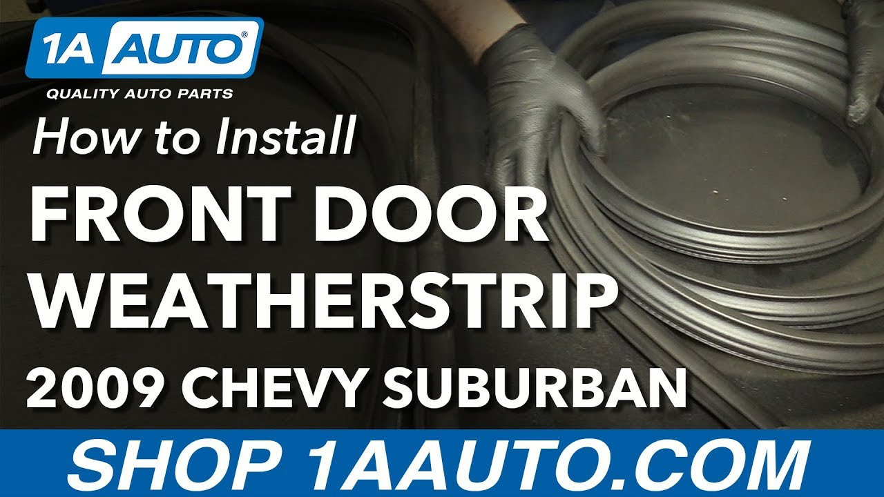 How to Replace Front Door Weatherstrip Seal 07-14 Chevy ...