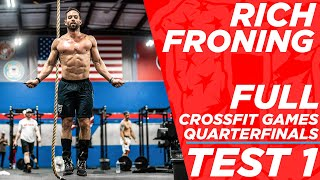 RICH FRONING *FULL* CROSSFIT GAMES QUARTERFINAL TEST 1