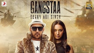 Sunny Boi Singh Gangstaa | Latest Punjabi Hit 2018