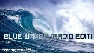Blue Waves (Radio Edit)