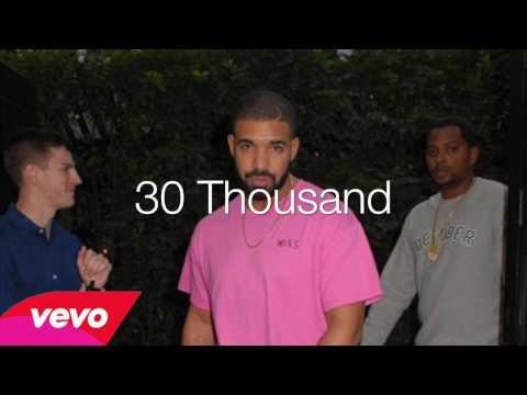 New Drake 2016 - 30 thousand Ft 21 Savage
