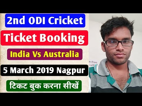 2nd Odi India Vs Australia 5 March 2019 Nagpur Ka Online Cricket Ticket Booking Aise Kare Paytm Se