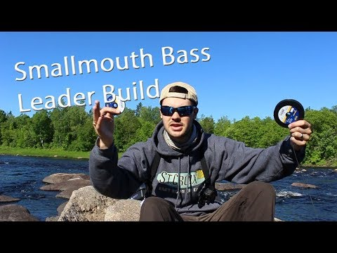 Fly Fishing: Smallmouth Bass Leader Build