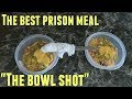The Best Prison Meal Recipe Ever