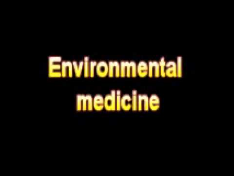What Is The Definition Of Environmental medicine - Medical Dictionary Free Online