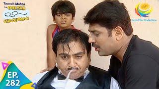 Taarak Mehta Ka Ooltah Chashmah - Episode 282 - Full Episode