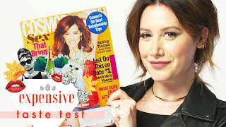 Ashley Tisdale Literally Spit Out the Fries We Gave Her | Expensive Taste Test | Cosmopolitan
