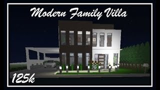 Roblox| Bloxburg Speed Builds| Modern Family Villa| 125k
