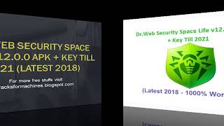 Dr Web Security Space Life v12 0 0 APK + Key Till 2021 Latest 2018