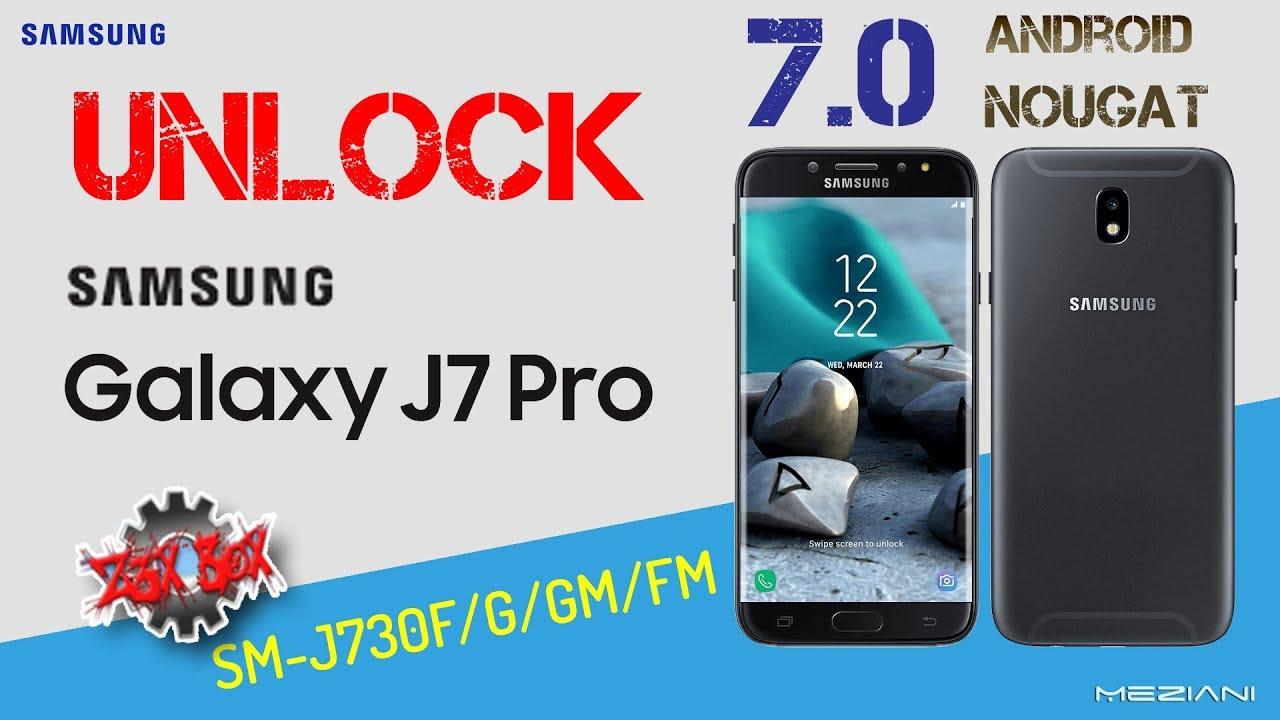 UNLOCK SAMSUNG J7 PRO J730F/G/GM/FM Android 7 0 Nougat By Z3X