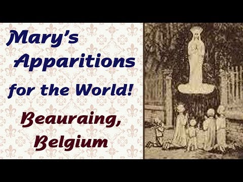 Mary's Apparitions for the World: Beauraing, Belgium