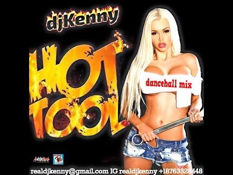 DJ KENNY HOT TOOL DANCEHALL MIX OCT 2017