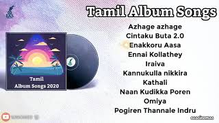 Tamil Album Songs |Jukebox| Tamil Love Songs  |Album Songs| Tamil Hit Songs |Tamil Songs| eascinemas