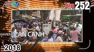 camera can canh  tap 252 full  nguy hiem rinh rap - canh sat giup dan - cho sach  290418