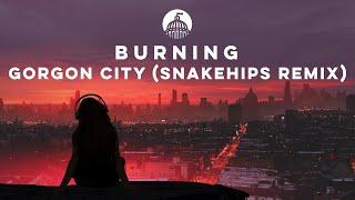 Download Gorgon City - Burning (Snakehips Remix)