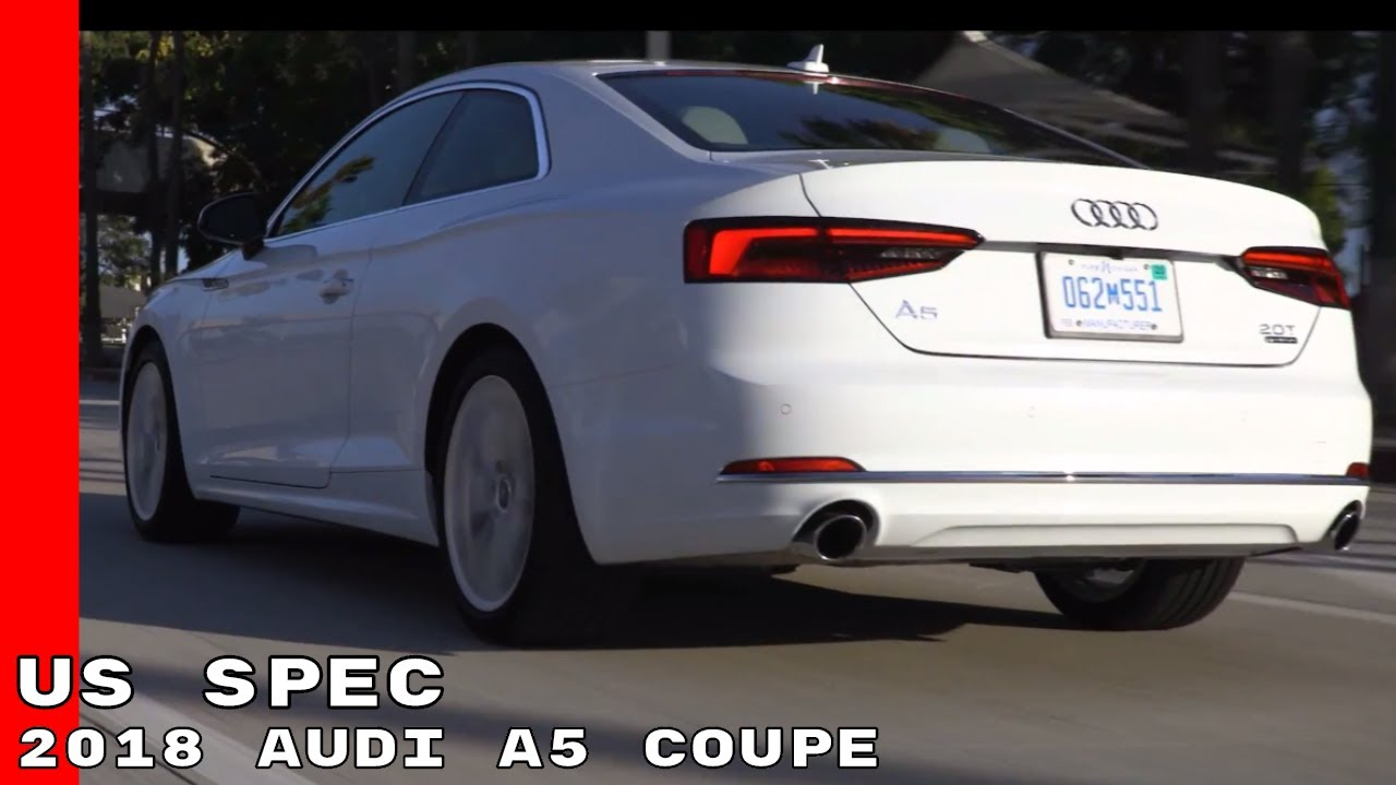 2018 Audi A5 Coupe Design Interior Test Drive Us Spec Youtube