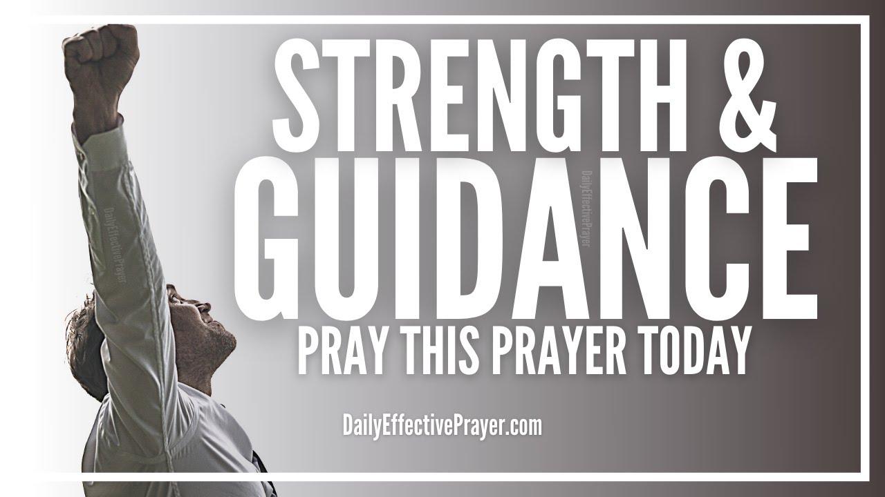 Prayer For Spiritual Strength and Guidance | Strength and Guidance Prayers