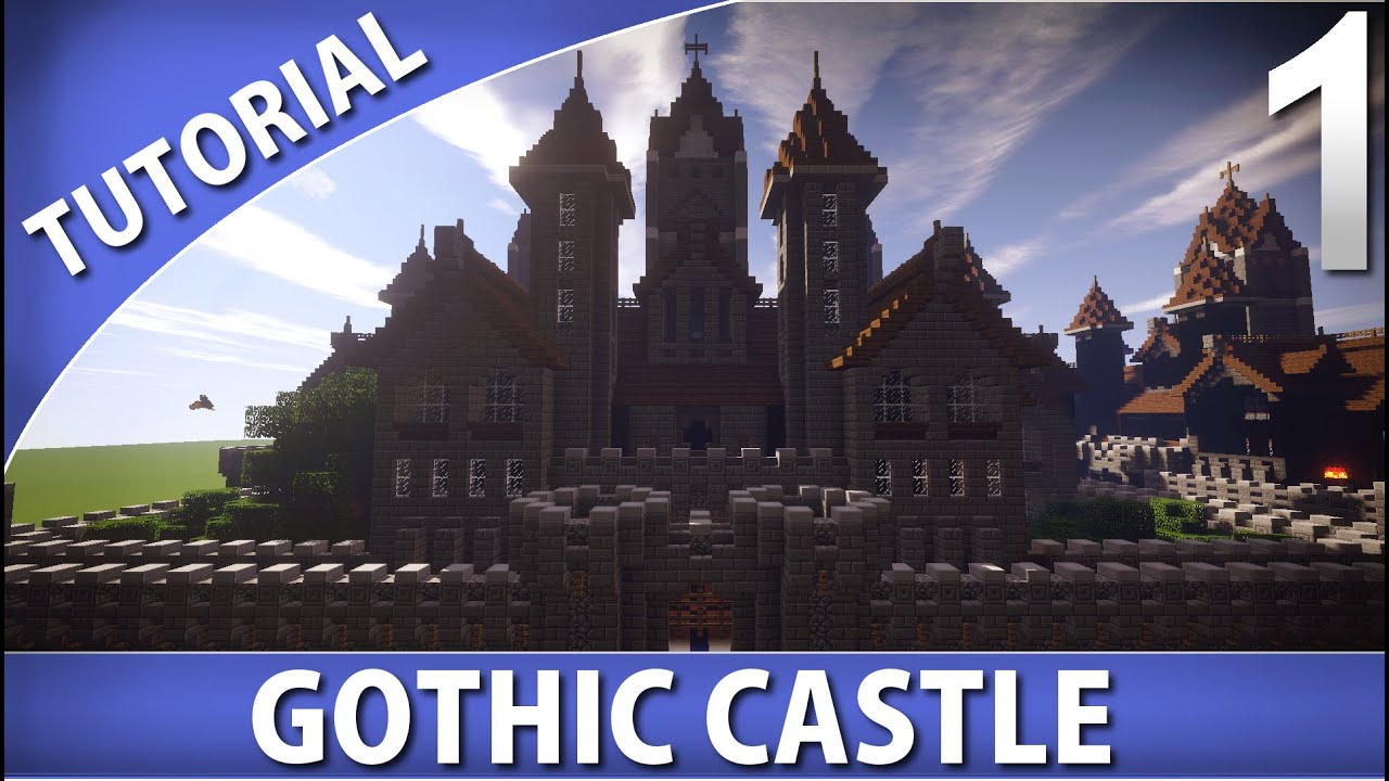 minecraft - how to build a gothic castle [part 1/10] - youtube
