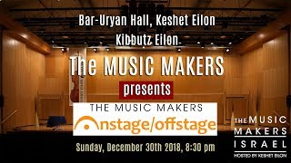 The MUSIC MAKERS presents - On stage/Off stage