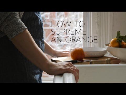 How to Supreme an Orange