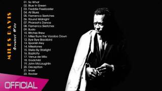 Miles Davis Greatest Hits - Best Songs of Miles Davis