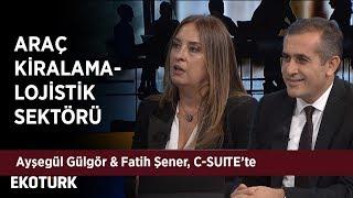 Araç Kiralama & Lojistik Sektörü Temsilcileri | Ayşegül Gülgör & Fatih Şener | 4 Aralık 2019