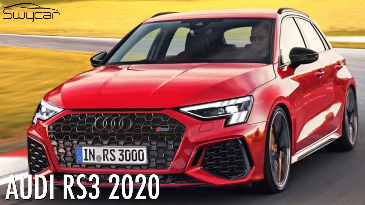 Kelebihan Audi Rs3 2020 Top Model Tahun Ini