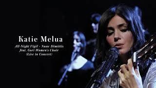 Katie Melua - All-Night Vigil - Nunc Dimittis (feat. Gori Women's Choir) (Live in Concert)