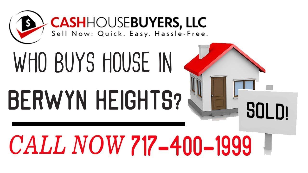 Who Buys Houses Berwyn Heights MD | Call 7174001999 | We Buy Houses Company Berwyn Heights MD