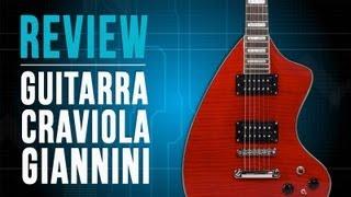 Guitarra Craviola - Giannini (review)