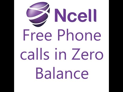 Ncell Zero balance phone Call, No wifi