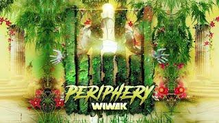 Wiwek - Periphery