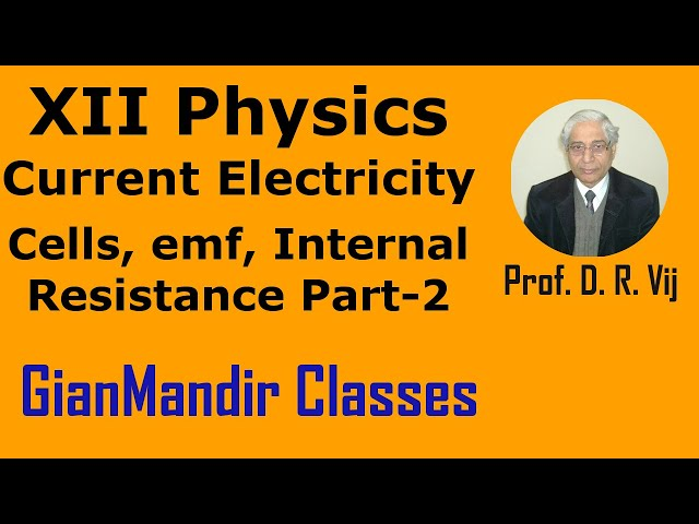 XII Physics | Current Electricity | Cells, emf, Internal Resistance Part-2 by Himanshu Sir