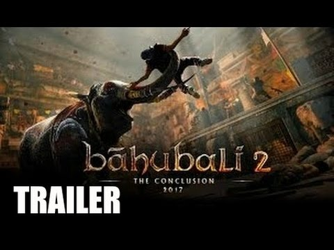 Baahubali The Conclusion Trailer 2017 Coming Soon - Prabhas, Rana Daggubati, Anushka Shetty